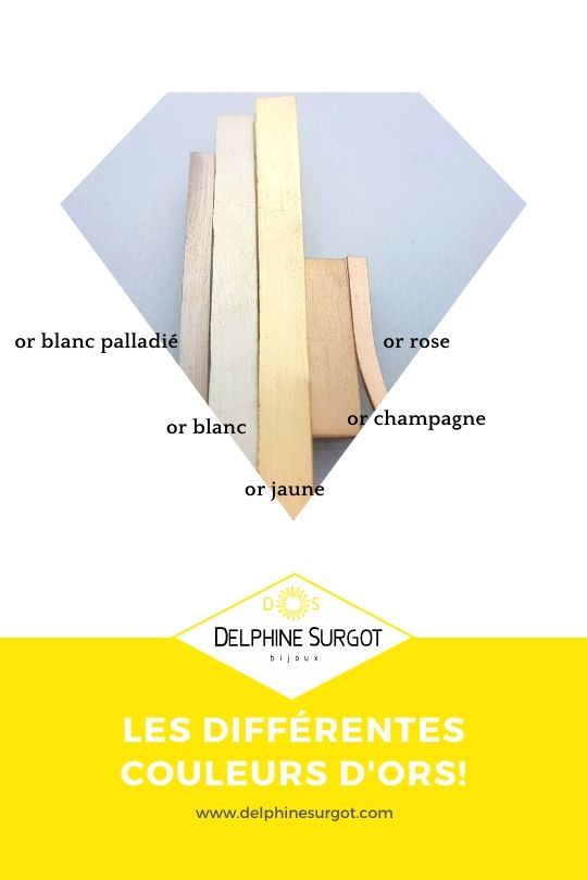 couleurs d'ors or blanc, or palladié, or jaune or champagne et or rose